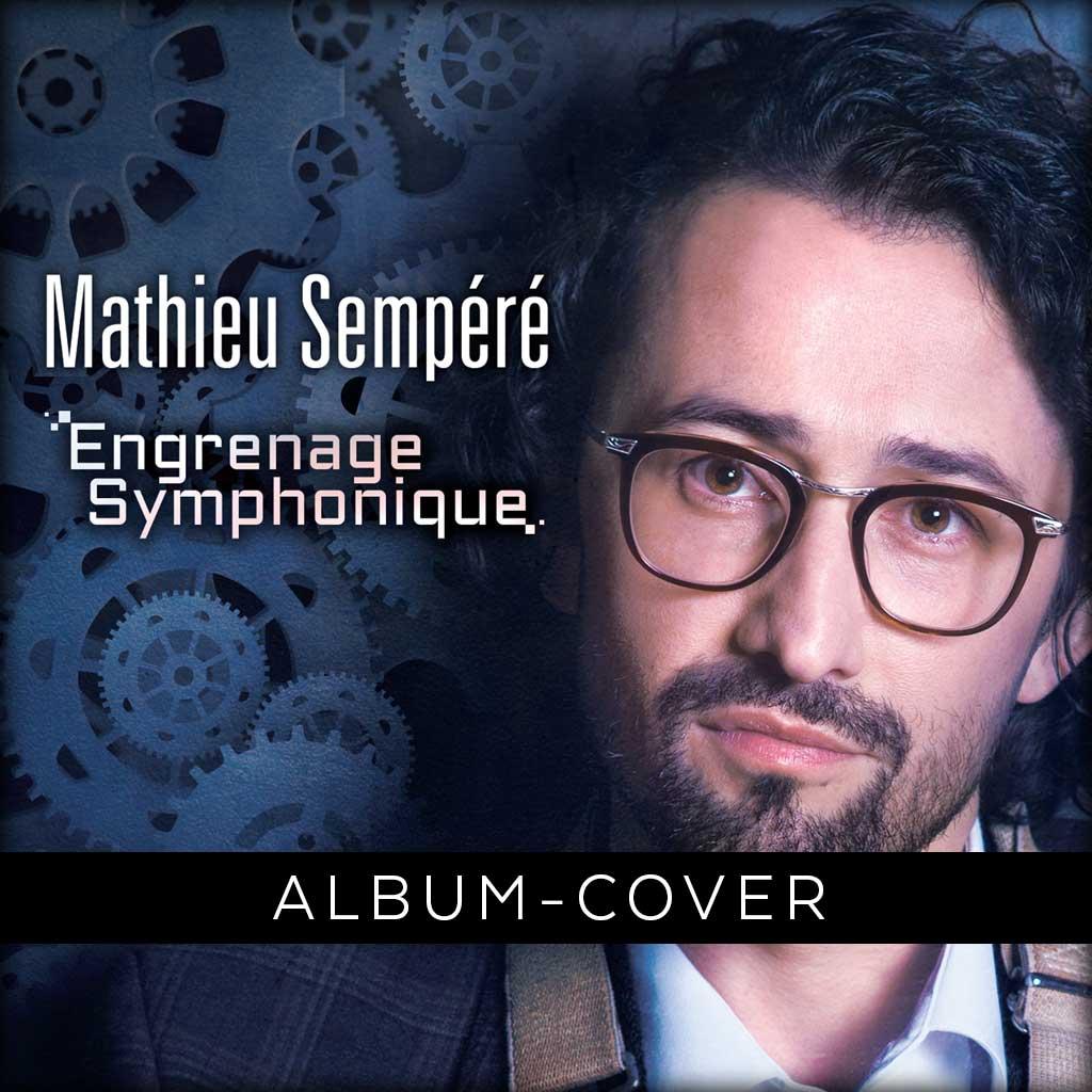 Mathieu Sempéré – Engrenage Symphonique